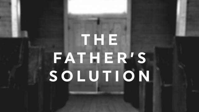 theFathersSolution-web