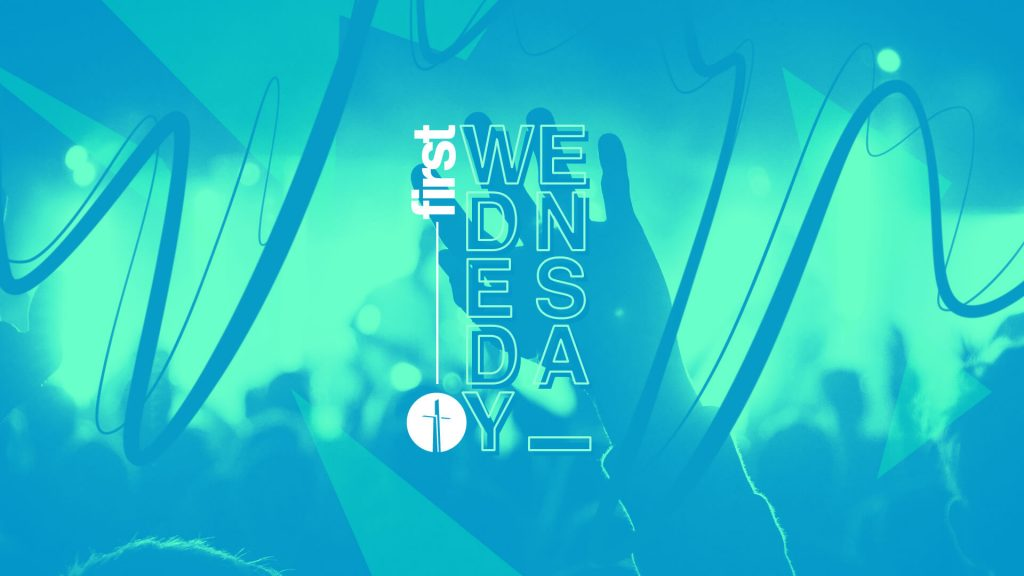 First Wednesday Midweek Service