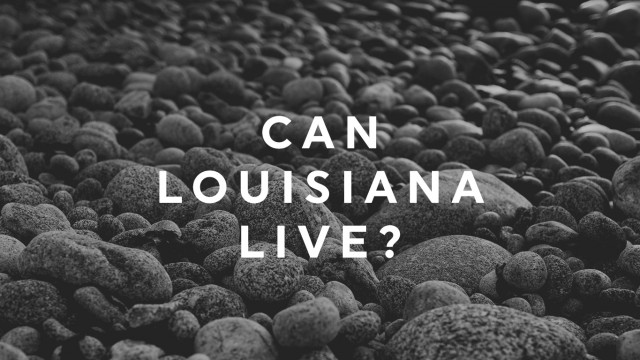 Can Louisiana Live